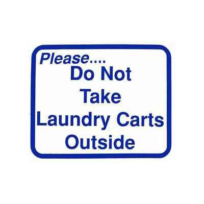 L107 Do Not Take Laundry Carts